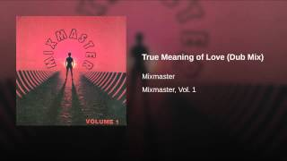 True Meaning of Love (Dub Mix)