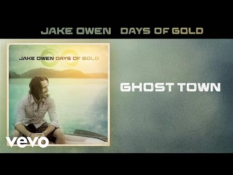 Jake Owen - Ghost Town (Audio)
