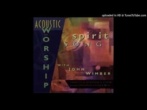 Spirit Song (Vineyard Music)