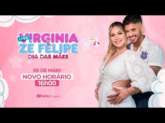 Live - Virginia e Zé Felipe - Dia Das Mães
