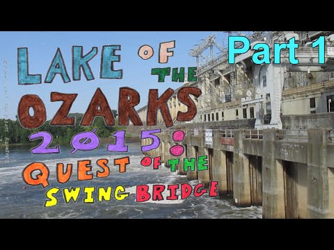 Lake Ozark 2015 | 1 of 5 | Jefferson City to Bagnell Dam