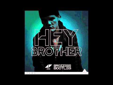AVICII - Hey Brother (Brozzess Bootleg) [Soundcloud Edit]