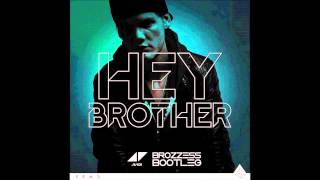 AVICII - Hey Brother (Brozzess Bootleg) [Soundcloud Edit]