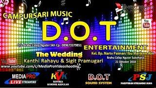 Video LIVE MEDIAPRO CAMPURSARI D.O.T MUSIC // D.O.T SOUND // PERNIKAHAN KANTHI RAHAYU & SIGIT download MP3, 3GP, MP4, WEBM, AVI, FLV Oktober 2018