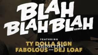 Repeat youtube video Rich Homie Quan - Blah Blah Blah (Remix) Feat. Ty Dolla Sign, Fabolous & Dej Loaf