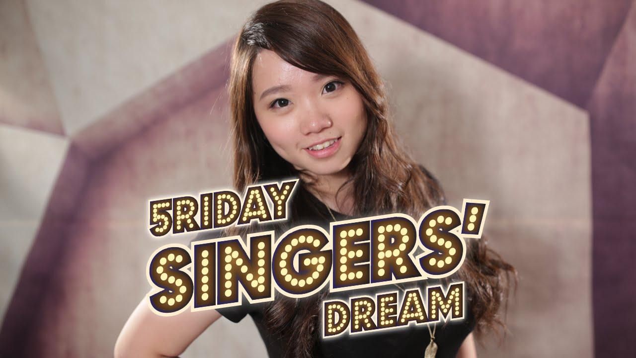 5riday Singers Dream:Serena Lam - And I Am Telling You (Jennifer Hudson) , YouTube