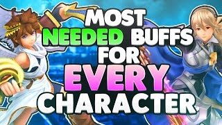 The MOST NEEDED BUFFS For EVERY CHARACTER | Super Smash Bros. Ultimate