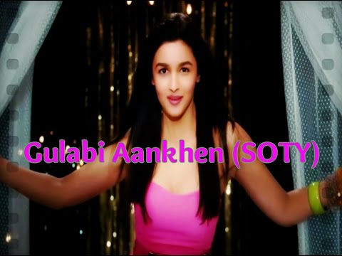 Gulabi Aankhen (SOTY) (Shanaya's Intro Song) HD