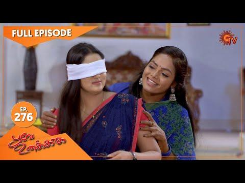 Poove Unakkaga - Ep 276   06 July 2021   Sun TV Serial   Tamil Serial