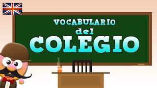VOCABULARIO DEL COLEGIO - INGLÉS PARA NIÑOS CON MR.PEA - ENGLISH FOR KIDS