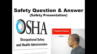 Safety Questions and Answers