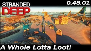 A Whole Lotta Loot! | Stranded Deep Gameplay | Ep 33 | Season 3