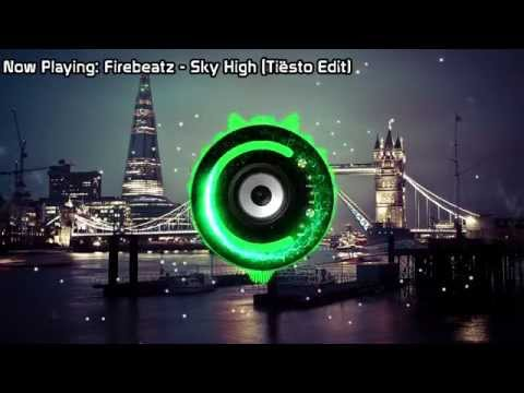 Firebeatz - Sky High (Tiësto Edit) (Bass Boosted)