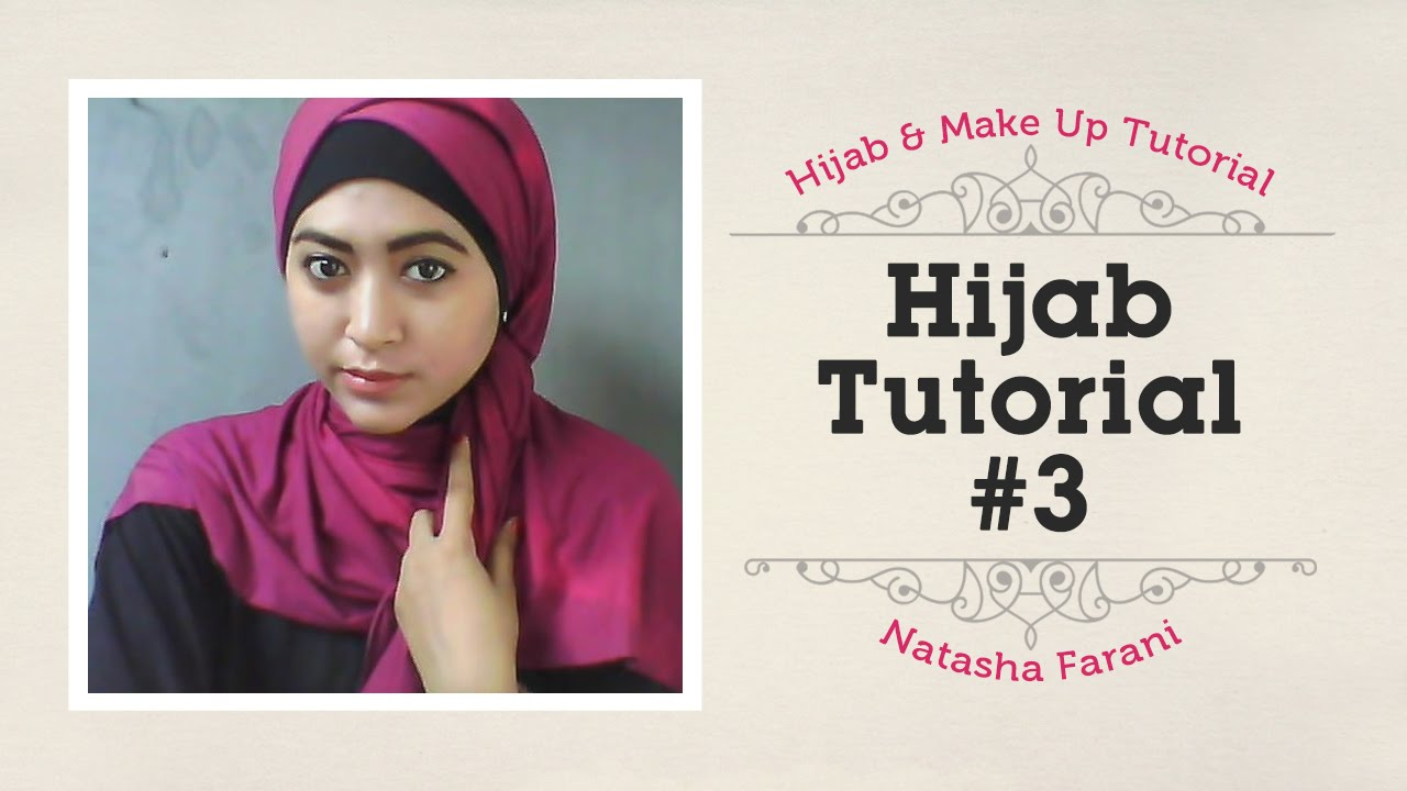 Hijab Tutorial Natasha Farani 3 YouTube