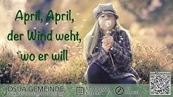 April, April, der Wind weht, wo er will   Gottesdienst mit Alf Mudrich   Josua Gemeinde   17.05.20