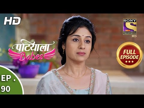 Patiala Babes - Ep 90 - Full Episode - 1st April, 2019