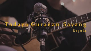 Download lagu Rayola - Tadayo Gurauan Sayang   Minang Fingerstyle Guitar Cover