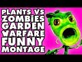 Plants vs. Zombies: Garden Warfare Funny Montage!