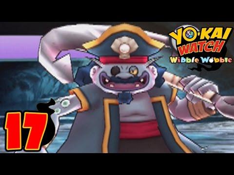Yo-Kai Watch Wibble Wobble - Part 17 - Cap'n Crash
