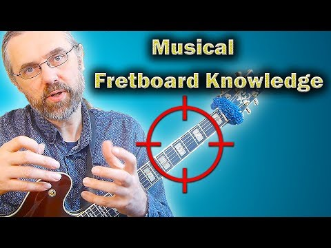 Fretboard Visualization - How To Develop A Complete Overview