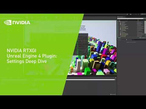 NVIDIA RTXGI Unreal Engine 4 Plugin: Settings Deep Dive