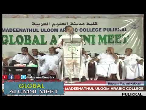 Madeenathul Uloom Arabic College | Global Alumni Meet | Hussain Kakkad