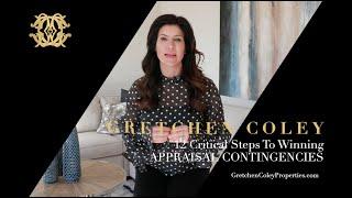 Gretchen Coley Properties: 12 Critical Steps - Decision 10 & 11 Appraisals
