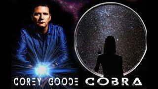 Cobra et Corey Goode - Analyse de Florent David