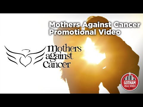 Mothers Against Cancer Promotional Video