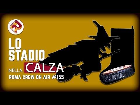 LO STADIO NELLA CALZA | RC #155