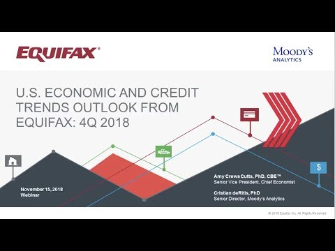 Q4 2018 U.S. Economic and Credit Trends Outlook from Equifax