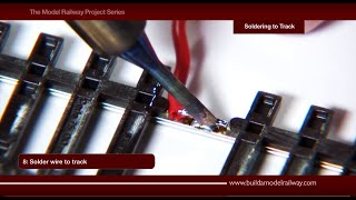 Quick Tip: Soldering - Wiring up the Model Railway Track