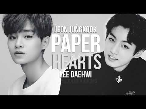 Jungkook & Daehwi - Paper Hearts [SeoulRaindrops MASH UP/RAINY MOOD]