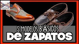 5 modelos de ZAPATOS: CÓMO Y CUÁNDO USARLOS