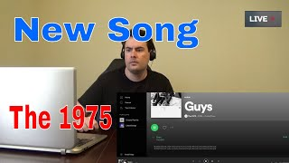 The 1975 l Guys l {{reaction}}