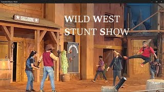The Wild West STUNT SHOW - RAMOJI FLIM CITY , HYDERABAAD || INDIAN TOURISM