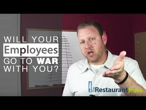 Restaurant Owner Employee Management Tip: Will your Employees Go to War for You?