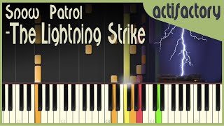 Snow Patrol - The Lightning Strike (What If This Storm Ends?) | Synthesia Version| actifactory