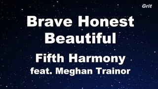 Brave Honest Beautiful - Fifth Harmony feat. Meghan Trainor Karaoke 【No Guide Melody】Instrumental