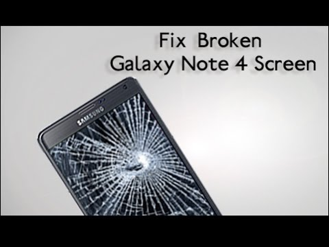 How to replace the broken Samsung Galaxy Note 4 screen quickly?