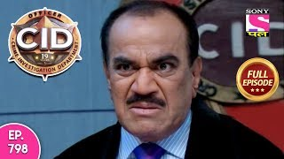 CID - Full Episode 798 - 11th October, 2018