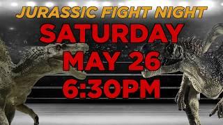 Jurassic Fight Night May 26th 2018 @ Pangaea Land of The Dinosaurs