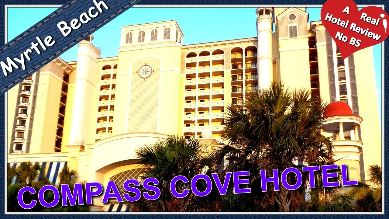 Best Tour Review Comp Cove Hotel Resort Myrtle Beach Sc Oceanfront Rooms You Video Watermark