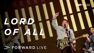 Lord of All IFGF Praise FORWARD LIVE MP3