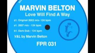 LOVE WILL FIND A WAY (DARK DUB) - Marvin Belton - Ferrispark Records
