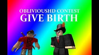 [ObliviousHD Contest WINNERS { BUT NO PRIZE :( } Give Birth! -Roblox R15 ANIMATION VERSION