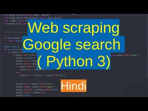 Download 111. web scraping - getting google search data   Python   Hindi