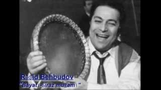 Reşid Behbudov - Muğam (Bayatı-Şiraz) Mp3 Yukle Endir indir Download - MP3MAHNI.AZ