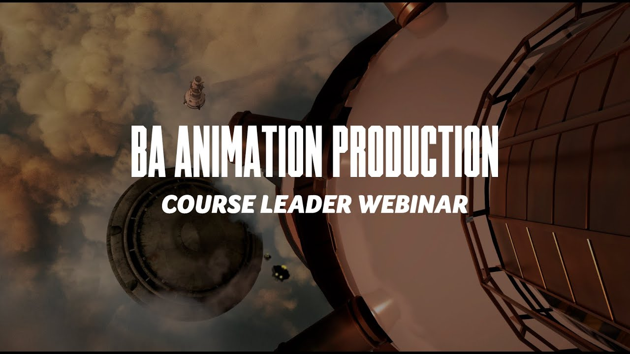 Course Webinar - BA Animation Production