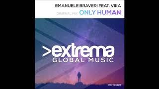 Emanuele Braveri feat. Vika - Only Human (Vocal MIx)